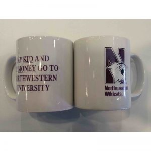 """Northwestern Wildcats 11 oz. White Ceramic Coffee Mug  with """"Side One: Multicolor N-Cat""""  & """" Side Two: My Kid and My Money Go To Northwestern University"""" Design"""