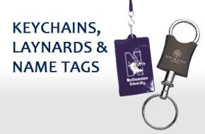 KEYCHAINS, LAYNARDS & NAME TAGS