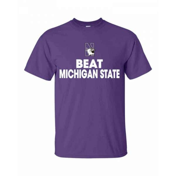Northwestern Wildcats Beat Michigan State Spartans Tee Shirt
