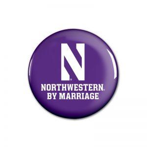 """Northwestern Wildcats Button with Northwestern By Marriage Design 1.75"""""""