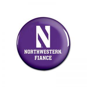 """Northwestern Wildcats Button with Northwestern Fiancé Design 1.75"""""""